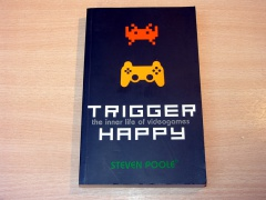 Trigger Happy by Steven Poole