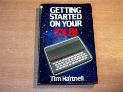 Getting Started On Your ZX81 by Tim Hartnell
