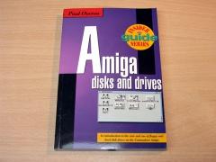 Amiga Disks And Drives by Paul Overaa