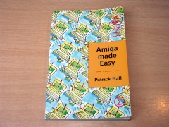 Amiga Made Easy by Patrick Hall