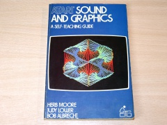 Atari Sound And Graphics: A Self Teaching guide