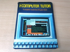 The Computer Tutor : Complete Masterclass